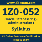 1Z0-052 Syllabus, 1Z0-052 Dumps PDF, Oracle OCA Dumps, 1Z0-052 Dumps Free Download PDF, Oracle Database OCA Dumps, 1Z0-052 Latest Dumps Free Download