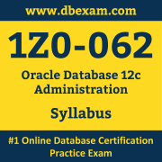 1Z0-062 Syllabus, 1Z0-062 Dumps PDF, Oracle OCA Dumps, 1Z0-062 Dumps Free Download PDF, Oracle Database 12c OCA Dumps, 1Z0-062 Latest Dumps Free Download