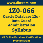 1Z0-066 Syllabus, 1Z0-066 Latest Dumps PDF, Oracle Database Data Guard Administration Dumps, 1Z0-066 Free Download PDF Dumps, Database Data Guard Administration Dumps