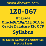 1Z0-067 Syllabus, 1Z0-067 Latest Dumps PDF, Oracle Upgrade Database Dumps, 1Z0-067 Free Download PDF Dumps, Upgrade Database Dumps