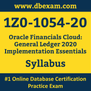 1Z0-1054-20 Syllabus, 1Z0-1054-20 Latest Dumps PDF, Oracle Financials Cloud General Ledger Implementation Essentials Dumps, 1Z0-1054-20 Free Download PDF Dumps, Financials Cloud General Ledger Implementation Essentials Dumps