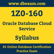 1Z0-160 Syllabus, 1Z0-160 Latest Dumps PDF, Oracle Database Cloud Service Dumps, 1Z0-160 Free Download PDF Dumps, Database Cloud Service Dumps