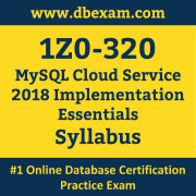 1Z0-320 Syllabus, 1Z0-320 Latest Dumps PDF, Oracle MySQL Cloud Service Implementation Essentials Dumps, 1Z0-320 Free Download PDF Dumps, MySQL Cloud Service Implementation Essentials Dumps