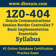1Z0-404 Syllabus, 1Z0-404 Dumps PDF, Oracle OCS Dumps, 1Z0-404 Dumps Free Download PDF, Oracle Session Border Controller 7 OCS Dumps, 1Z0-404 Latest Dumps Free Download