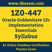 1Z0-447 Syllabus, 1Z0-447 Dumps PDF, Oracle OCS Dumps, 1Z0-447 Dumps Free Download PDF, Oracle GoldenGate 12c OCS Dumps, 1Z0-447 Latest Dumps Free Download