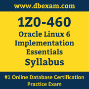 1Z0-460 Syllabus, 1Z0-460 Latest Dumps PDF, Oracle Linux Implementation Essentials Dumps, 1Z0-460 Free Download PDF Dumps, Linux Implementation Essentials Dumps
