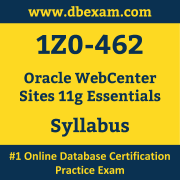 1Z0-462 Syllabus, 1Z0-462 Latest Dumps PDF, Oracle WebCenter Sites Essentials Dumps, 1Z0-462 Free Download PDF Dumps, WebCenter Sites Essentials Dumps