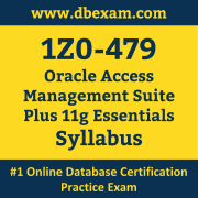 1Z0-479 Syllabus, 1Z0-479 Latest Dumps PDF, Oracle Access Management Suite Plus Essentials Dumps, 1Z0-479 Free Download PDF Dumps, Access Management Suite Plus Essentials Dumps