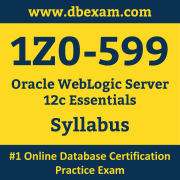 1Z0-599 Syllabus, 1Z0-599 Dumps PDF, Oracle OCS Dumps, 1Z0-599 Dumps Free Download PDF, WebLogic Server OCS Dumps, 1Z0-599 Latest Dumps Free Download