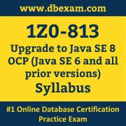 1Z0-813 Syllabus, 1Z0-813 Latest Dumps PDF, Oracle Upgrade Java SE OCP Dumps, 1Z0-813 Free Download PDF Dumps, Upgrade Java SE OCP Dumps