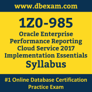 1Z0-985 Syllabus, 1Z0-985 Dumps PDF, Oracle OCS Dumps, 1Z0-985 Dumps Free Download PDF, Enterprise Performance Reporting Cloud 2017 OCS Dumps, 1Z0-985 Latest Dumps Free Download
