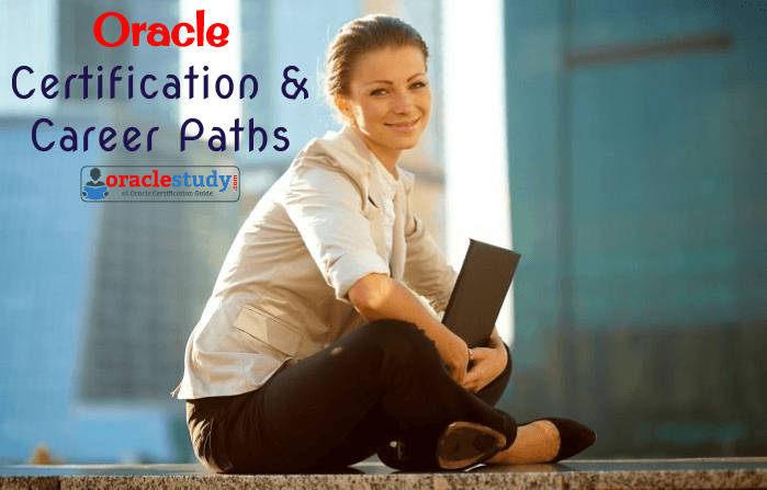 oracle career path, oracle certification, OCA, OCP, OCE