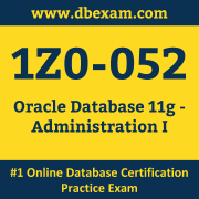 Oracle Database 11g: Administration I (1Z0-052)