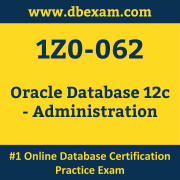 1Z0-062: Oracle Database 12c - Administration