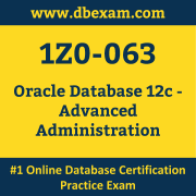 1Z0-063: Oracle Database 12c - Advanced Administration