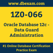 1Z0-066: Oracle Database 12c - Data Guard Administration