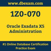 1Z0-070: Oracle Exadata X5 Administration