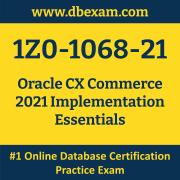 1Z0-1068-21: Oracle CX Commerce 2021 Implementation Essentials