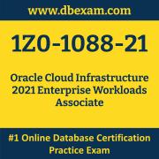 1Z0-1088-21: Oracle Cloud Infrastructure 2021 Enterprise Workloads Associate