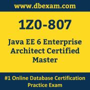 1Z0-807: Java EE 6 Enterprise Architect Certified Master