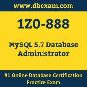 1Z0-888: MySQL 5.7 Database Administrator
